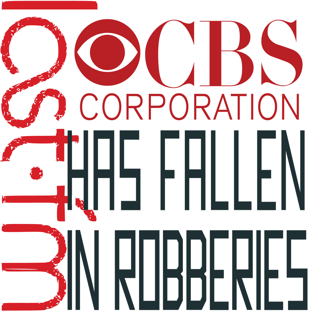 Last Fm With CBS Has Fallen In Robberies